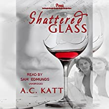 Shattered Glass Audiobook by A.C. Katt Narrated by Sam Edmunds
