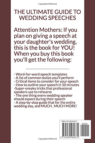 Mother of the Bride: How To Give A Killer Wedding Speech (The Wedding Mentor)