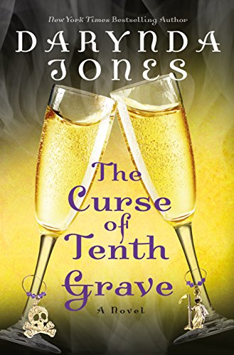 The Curse of Tenth Grave: A Novel (Charley Davidson Book 10) by [Jones, Darynda]