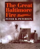 img - for The Great Baltimore Fire book / textbook / text book