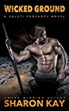 On Wicked Ground (Solsti Prophecy Book 4)