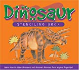 Dinosaur Stenciling Book, Penton Overseas, Inc. Staff and Lucy Bater, 1591255635