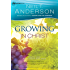 Growing in Christ (Victory Series Book #5): Deepen Your Relationship With Jesus: Volume 5