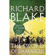 The Sword of Damascus (Death of Rome Saga Book Four)