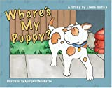 Where's My Puppy?, Linda Slifka, 1932820116