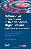 img - for Diffusion of Innovations in Health Service Organisations: A Systematic Literature Review (Studies in Urban and Social Change) book / textbook / text book