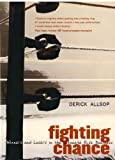 Fighting Chance, Derick Allsop, 1840186917