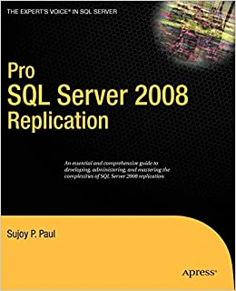 Pro SQL Server 2008 Replication