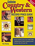 Goldmine Country and Western Record Price Guide, Tim Neely, 0873419499