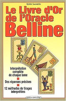 Amazon Fr Le Livre D Or De L Oracle Belline Lacombe Sylvie Livres