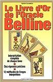 Le livre d'or de l'Oracle Belline