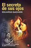 El secreto de sus ojos, Eduardo Sacheri, 8466322698