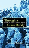 Through a Glass Darkly, Thomas R. Melville, 1413469663