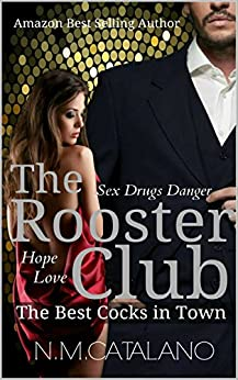 The Rooster Club: The Best Cocks in Town by [Catalano, N.M.]
