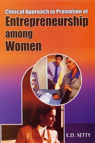 Clinical Approach to Promotion of Entrepreneurship Among Women