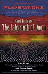 Chuck Farris and the Labyrinth of Doom: An Action Story About PlayStation2 (Chuck Farris series)