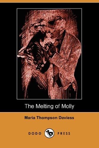 Download The Melting of Molly (Illustrated Edition) (Dodo Press) pdf epub