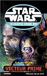 Star Wars, tome 39 : Vecteur prime (Le Nouvel Ordre Jedi 1) par Salvatore