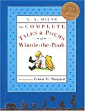 A. A. Milne: Complete Tales and Poems