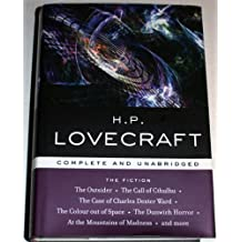 H.P. Lovecraft: The Fiction - Complete and Unabridged