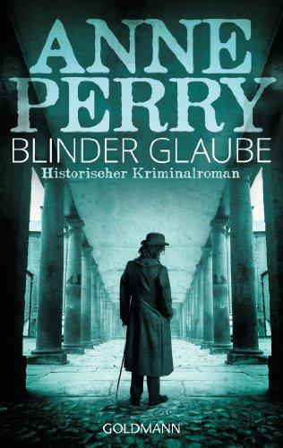 Blinder Glaube: William Monk 19 (German Edition)