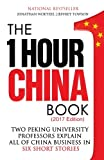 img - for The One Hour China Book: Two Peking University Professors Explain All of China Business in Six Short Stories (Volume 1) book / textbook / text book
