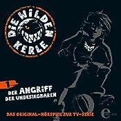 Der Angriff der Unbesiegbaren (Die Wilden Kerle 1)   Barbara van den Speulhof