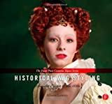 Historical Wig Styling: Ancient Egypt to The 1830s : (the Focal Press Costume Topics Series), Lowery, Allison, 0240821238