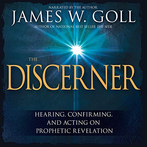 Pdf Christian Books The Discerner: Hearing, Confirming, and Acting on Prophetic Revelation