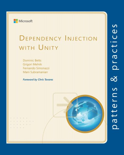 Dependency Injection with Unity (Microsoft patterns & practices) Pdf