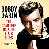 Bobby Darin: The Complete US & UK - A & B Sides, 1956-62