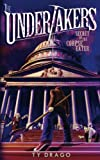 The Undertakers: Secret of the Corpse Eater (Volume 3)