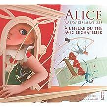 Alice au pays des merveilles: À l'heure du thé avec le chapelier