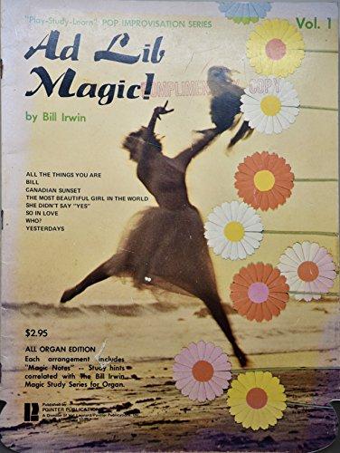 1971 - Ad Lib Magic Music Book - Vol. 1 - By Bill Irwin - 8 Songs