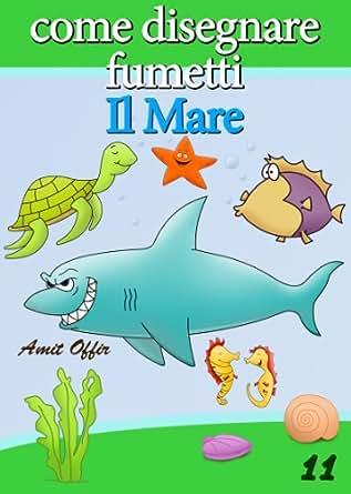 Disegno per Bambini: Come Disegnare Fumetti - Il Mare