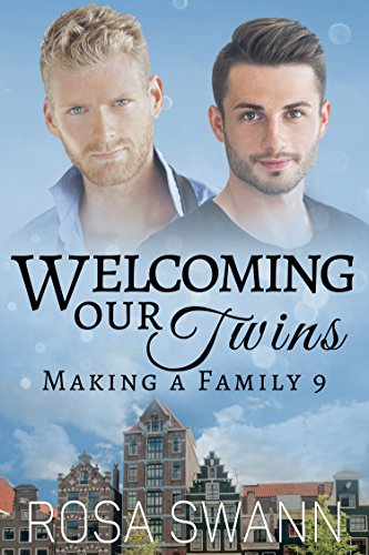 Welcoming our Twins (Making a Family 9)