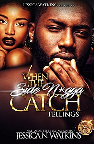 When The Side N*gga Catch Feelings cover