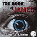 The Book of James Audiobook by Ellen J. Green Narrated by Bobbin Beam
