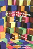 Ethnic Relations in Canada : Institutional Dynamics, Breton, Raymond, 0773530215