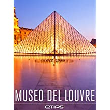 Museo del Louvre (Spanish Edition)