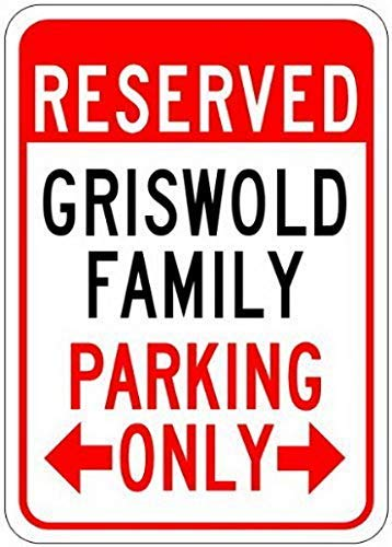 Metal Sign 8x12 Inches Metal Signs Griswold Family Parking Sign - Personalized Parking Sign - ES Restaurant Bar Pub Home Art Decor
