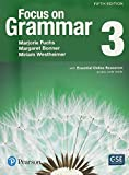 NEW EDITION: Focus on Grammar 3 with Essential Online Resources (5th Edition) by Marjorie Fuchs (2016-09-05)