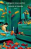 Venuto al mondo by Margaret Mazzantini front cover