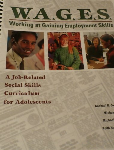W.A.G.E.S: Working at Gaining Employment Skills