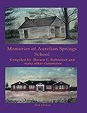 Memories of Aurelian Springs School