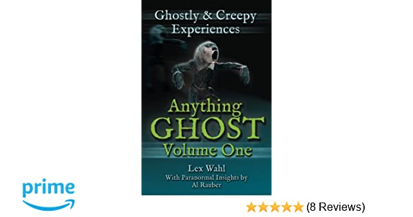 Amazon com: Anything Ghost Volume One: Ghostly and Creepy