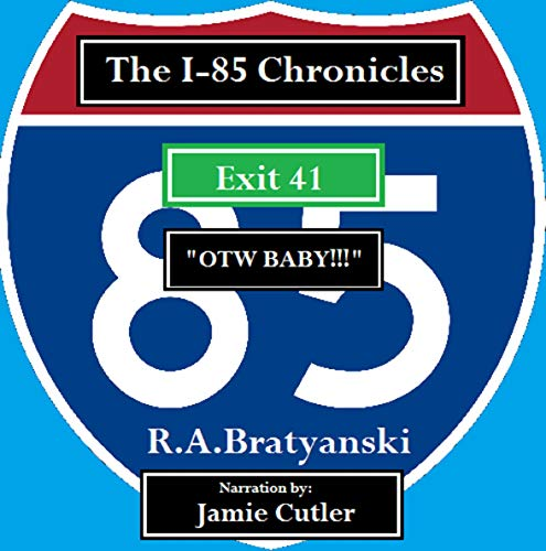 - The I-85 Chronicles: Exit 41