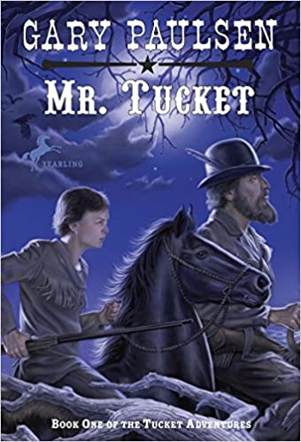 Mr Tucket The Francis Tucket Books Gary Paulsen 9780440411338