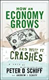How an Economy Grows and Why it Crashes uses illustration, humor, and accessible storytelling to explain complex topics of economic growth and monetary systems. In it, economic expert and bestselling author of Crash Proof, Peter Schiff teams up with ...