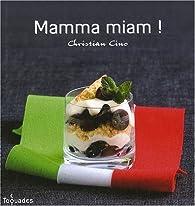 Mamma miam ! par Christian Cino